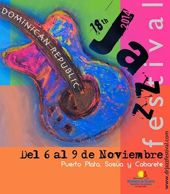 Dominican Republic Jazz Festival from the 6-9 of November 2014